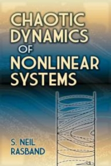 Chaotic Dynamics of Nonlinear Systems, Paperback Book