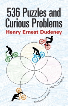 536 Puzzles and Curious Problems, Paperback Book