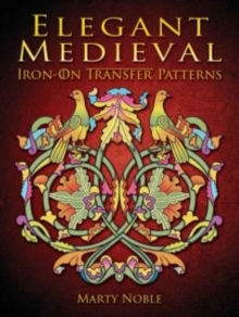 Elegant Medieval Iron-On Transfer Patterns, Paperback / softback Book