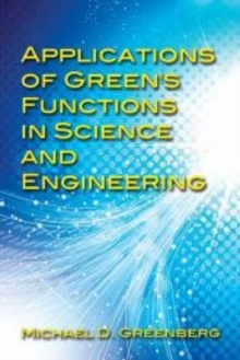Applications of Green's Functions in Science and Engineering, Paperback / softback Book