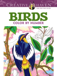 Creative Haven Birds Color by Number Coloring Book, Paperback / softback Book