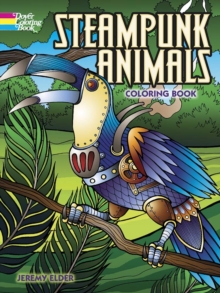 Steampunk Animals Coloring Book, Paperback Book