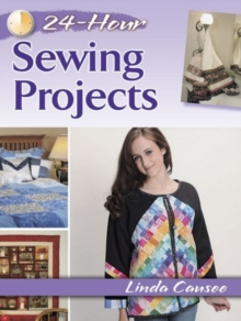 24-Hour Sewing Projects, Paperback Book