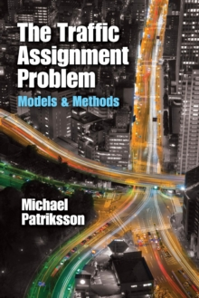 The Traffic Assignment Problem, EPUB eBook