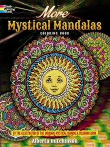 More Mystical Mandalas Coloring Book : By the Illustrator of the Original Mystical Mandalas Coloring Book, Paperback Book