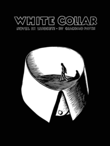 White Collar : A Novel in Linocuts, Paperback Book