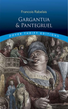Gargantua and Pantagruel, Paperback Book