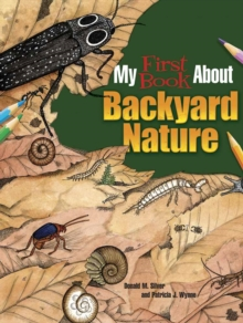My First Book About Backyard Nature : Ecology for Kids!, Paperback / softback Book