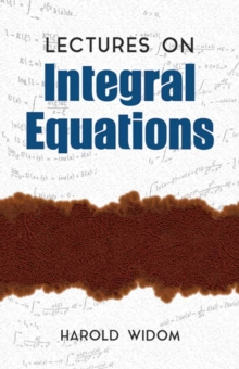 Lectures on Integral Equations, Paperback Book