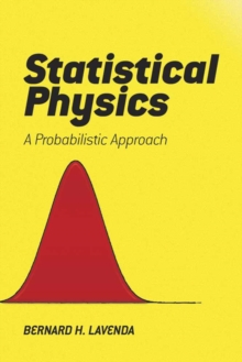 Statistical Physics : A Probabilistic Approach, Paperback Book