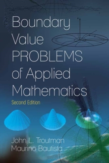 Boundary Value Problems of Applied Mathematics : Second Edition, Paperback Book