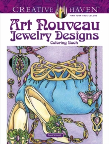 Creative Haven Art Nouveau Jewelry Designs Coloring Book, Paperback / softback Book