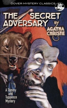 Secret Adversary : A Tommy and Tuppence Mystery, Paperback / softback Book