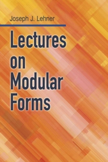 Lectures On Modular Forms, Paperback Book