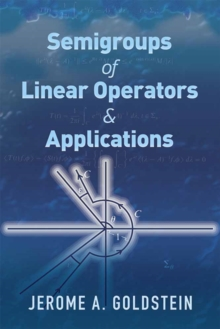 Semigroups of Linear Operators and Applications, Paperback Book