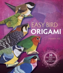 Easy Bird Origami : 30 Pre-Printed Bird Models, Paperback Book