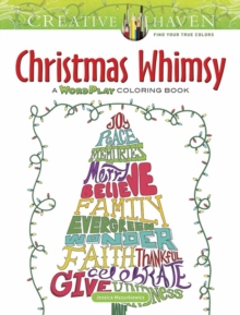 Creative Haven Christmas Whimsy : A WordPlay Coloring Book, Paperback Book