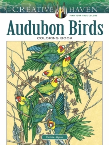 Creative Haven Audubon Birds Coloring Book, Paperback Book