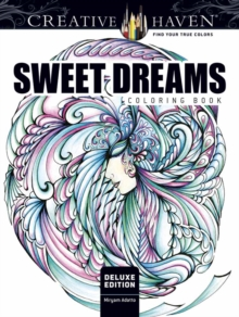 Creative Haven Deluxe Edition Sweet Dreams Coloring Book, Paperback Book