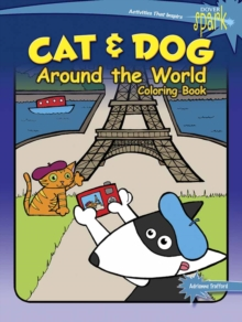 SPARK Cat & Dog Around the World Coloring Book, Paperback Book