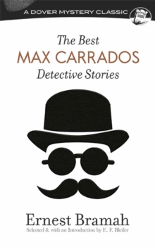 Best Max Carrados Detective Stories, Paperback Book