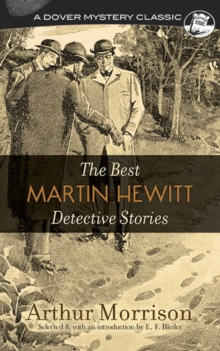 The Best Martin Hewitt Detective Stories, Paperback Book