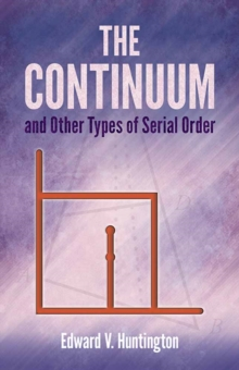 Continuum and Other Types of Serial Order : Second Edition, Paperback Book