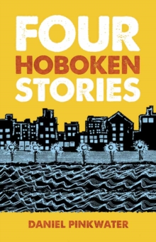 Four Hoboken Stories, Paperback Book