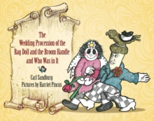 Wedding Procession of the Rag Doll and the Broom Handle and Who Was in It, Hardback Book
