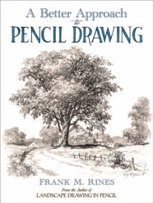 Better Approach to Pencil Drawing, Paperback / softback Book