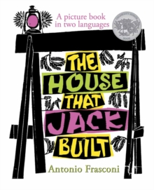 The House that Jack Built : A picture book in two languages, Hardback Book