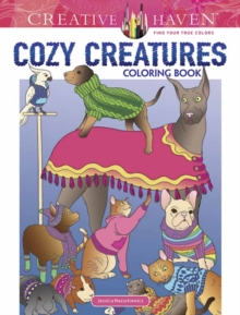 Creative Haven Cozy Creatures Coloring Book, Paperback Book
