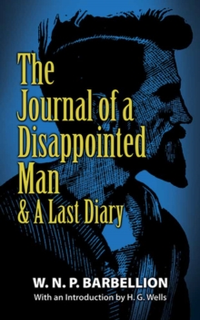 The Journal of a Disappointed Man : & A Last Diary, Paperback / softback Book