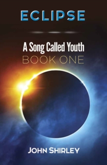 Eclipse: A Song Called Youth: Book One, Paperback Book