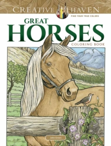 Creative Haven Great Horses Coloring Book, Paperback Book
