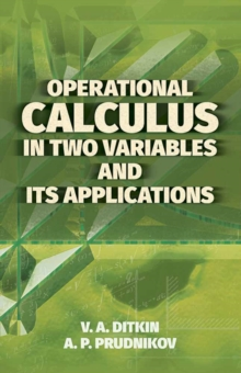 Operational Calculus in Two Variables and Its Applications, Paperback Book