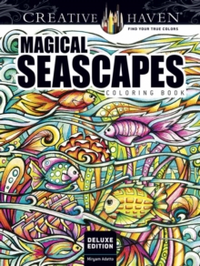 Creative Haven Deluxe Edition Magical SeaScapes Coloring Book, Paperback Book
