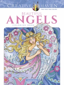 Creative Haven Beautiful Angels Coloring Book, Paperback Book