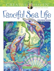 Creative Haven Fanciful Sea Life Coloring Book, Paperback Book