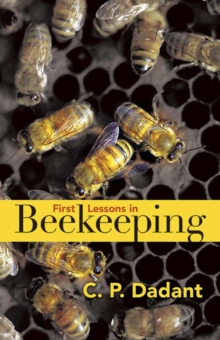First Lessons in Beekeeping, Paperback Book