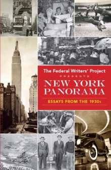 New York Panorama : Essays from the 1930s, Paperback Book