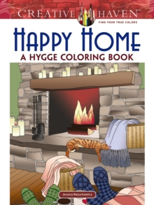 Creative Haven Happy Home: A Hygge Coloring Book, Paperback / softback Book