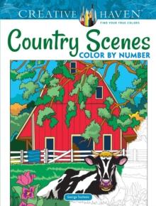 Creative Haven Country Scenes Color by Number, Paperback / softback Book