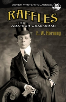 Raffles : The Amateur Cracksman, Paperback / softback Book