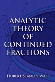 Analytic Theory of Continued Fractions, Paperback / softback Book