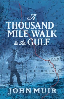 A Thousand-Mile Walk to the Gulf, Paperback Book