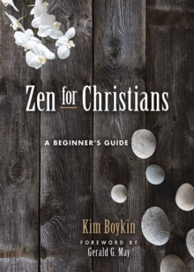 Zen for Christians : A Beginner's Guide, Paperback Book