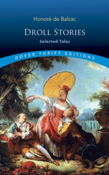 Droll Stories: Selected Tales : Selected Tales, Paperback / softback Book