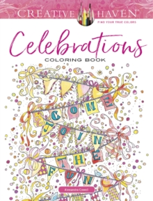 Creative Haven Celebrations Coloring Book, Paperback / softback Book
