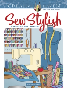 Creative Haven Sew Stylish Coloring Book, Paperback / softback Book